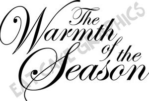 Words: Warmth of the Season